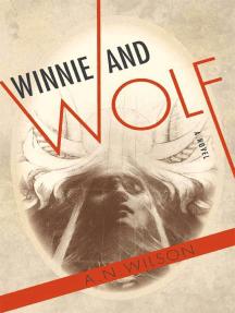 Winnie and Wolf: A Novel