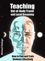 Teaching Out-of-Body Travel and Lucid Dreaming