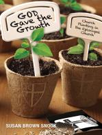 God Gave the Growth