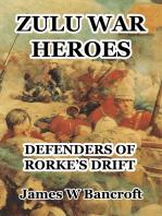 Zulu War Heroes