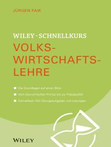 Wiley-Schnellkurs Volkswirtschaftslehre
