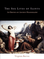 The Sex Lives of Saints: An Erotics of Ancient Hagiography