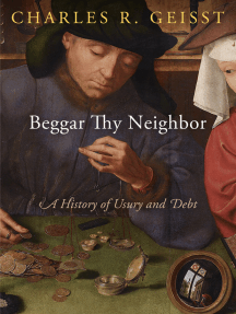 Beggar Thy Neighbor: A History of Usury and Debt