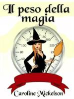 Il peso della magia