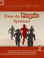 Faire du Progrès Spirituel (volume 2)