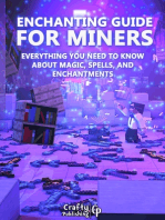Enchanting Guide for Miners - Everything You Need to Know About Magic, Spells, And Enchantments