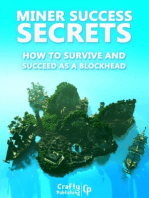 Miner Success Secrets - How to Survive and Succeed as a Blockhead