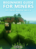 Beginners Guide for Miners - Tips, Tricks, Survival Skills & More