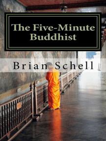 The Five-Minute Buddhist: The Five-Minute Buddhist, #1