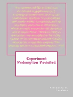 Experiment Redemption Revisited