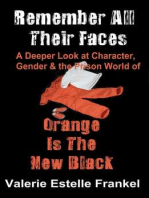 Remember All Their Faces A Deeper Look at Character, Gender and the Prison World of Orange Is The New Black