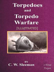 Torpedoes and Torpedo Warfare