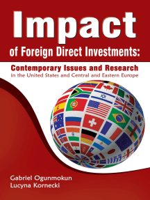 Impact of Foreign Direct Investments: Contemporary Issues and Research: In the United States and Central and Eastern Europe
