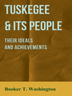 Tuskegee & Its People - Their Ideals and Achievements