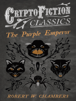 The Purple Emperor (Cryptofiction Classics - Weird Tales of Strange Creatures)