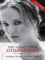Die staat teen Anna Bruwer