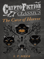 The Cave of Horror (Cryptofiction Classics - Weird Tales of Strange Creatures)