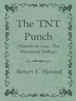 The TNT Punch (Waterfront Law; The Waterfront Wallop)