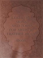 Leathers, Skins and Tools for Artistic Leather Work