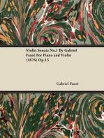 Violin Sonata No.1 by Gabriel Faur for Piano and Violin (1876) Op.13