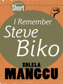 Tafelberg Short: I remember Steve Biko