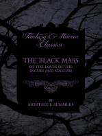 The Black Mass - Of the Loves of the Incubi and Succubi (Fantasy and Horror Classics)