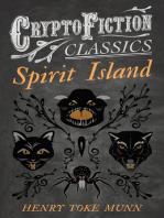 Spirit Island (Cryptofiction Classics - Weird Tales of Strange Creatures)