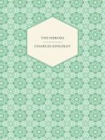 The Heroes - Or, Greek Fairy Tales
