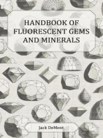 Handbook of Fluorescent Gems and Minerals - An Exposition and Catalog of the Fluorescent and Phosphorescent Gems and Minerals, Including the Use of Ultraviolet Light in the Earth Sciences