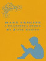 Mary Erskine - A Franconia Story