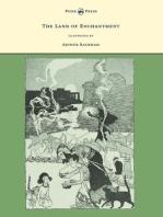 The Land of Enchantment - Illustrated by Arthur Rackham