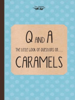 The Little Book of Questions on Caramels (Q & A Series)