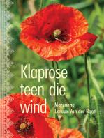 Klaprose teen die wind