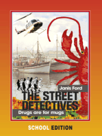 The Street Detectives: Drugs are for mugs (school edition)