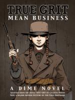 TRUE GRIT - MEAN BUSINESS