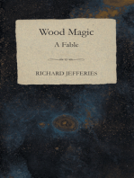Wood Magic - A Fable