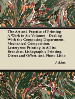The Art and Practice of Printing - A Work in Six Volumes