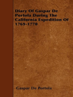 Diary Of Gaspar De Portola During The California Expedition Of 1769-1770