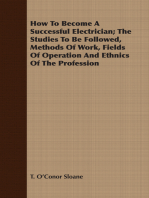 How To Become A Successful Electrician; The Studies To Be Followed, Methods Of Work, Fields Of Operation And Ethnics Of The Profession