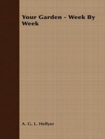 Your Garden - Week By Week
