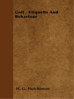 Golf - Etiquette And Behaviour