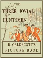 The Three Jovial Huntsmen - Illustrated by Randolph Caldecott