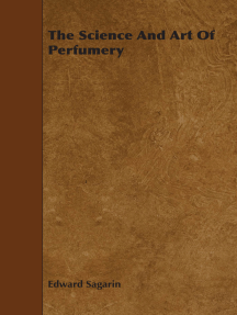 The Science and Art of Perfumery