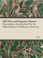 Old Time and Sequence Dances - Descriptions Standardised by the Official Board of Ballroom Dancing