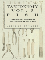 Taxidermy Vol.3 Fish - The Collection, Preparation, Casting and Mounting of Fish