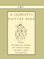 R. Caldecott's Picture Book - No. 2 - Containing the Three Jovial Huntsmen, Sing a Song for Sixpence, the Queen of Hearts, the Farmers Boy