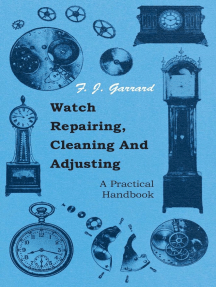 Watch Repairing, Cleaning and Adjusting - A Practical Handbook