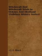 Witchcraft And Witchcraft Trials In Orkney And Shetland (Folklore History Series)