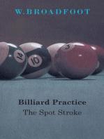 Billiard Practice - The Spot Stroke