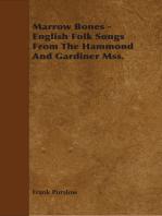 Marrow Bones - English Folk Songs From The Hammond And Gardiner Mss.